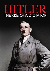 Hitler - The rise of a dictator