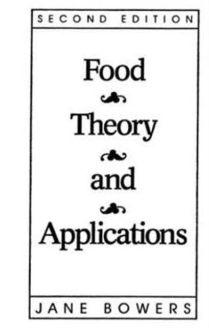 Food Theory and Applications