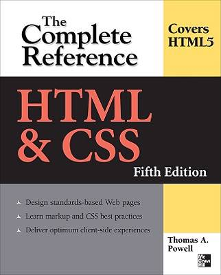 HTML & CSS: The Complete Reference