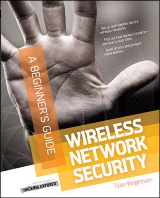 Wireless Network Security A Beginner's Guide