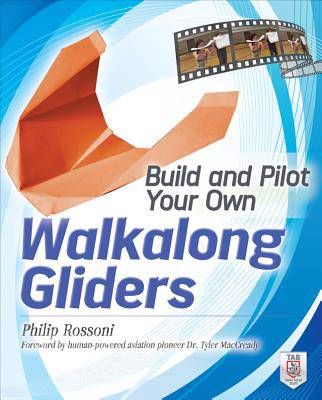 Build and Pilot Your Own Walkalong Gliders