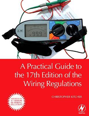 Practical Guide to the of the Wiring Regulations