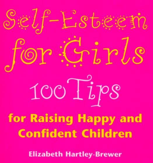 Self Esteem For Girls
