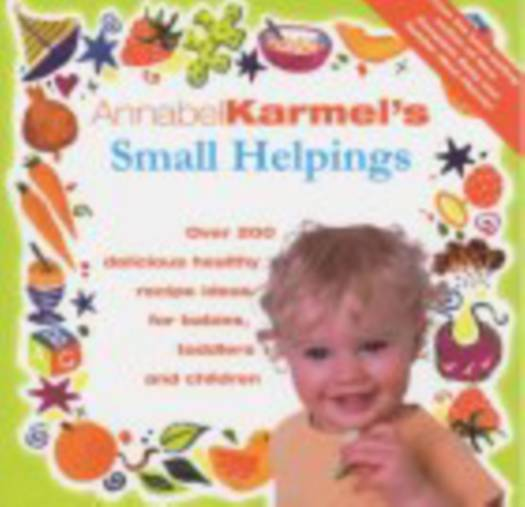 Annabel Karmel's Small Helpings
