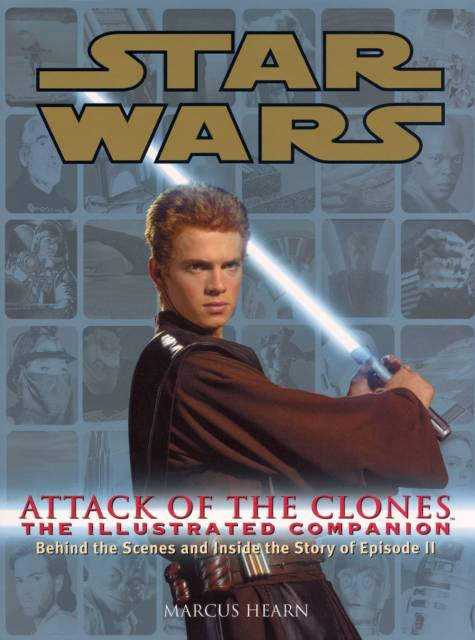 Star Wars Attack of the Clones the Illustrated Companion