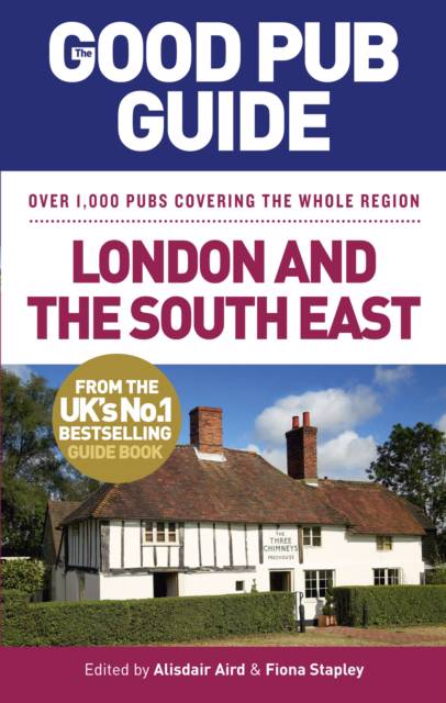 Good Pub Guide: London and the South East