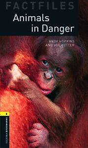 Oxford Bookworms Library Factfiles: Level 1:: Animals in Danger