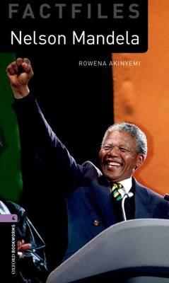 Oxford Bookworms Library Factfiles: Level 4:: Nelson Mandela