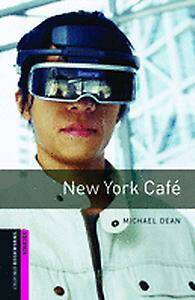 Oxford Bookworms Library: Starter Level:: New York Cafe