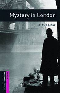 Oxford Bookworms Library: Starter Level:: Mystery in London