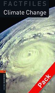 Oxford Bookworms Library Factfiles: Level 2:: Climate Change audio CD pack