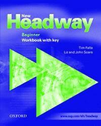 New Headway: Beginner: Workbook (with Key)