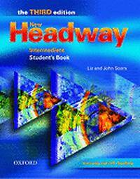 New Headway: Intermediate Third Edition: Student's Book