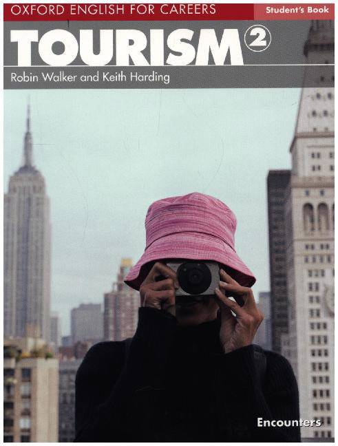 Oxford English for Careers: Tourism 2: Student's Book