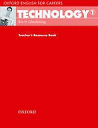 Oxford English for Careers: Technology 1: Teacher's Resource Book