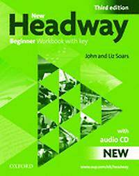 New Headway: Beginner: Workbook (with Key) Pack