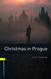 Oxford Bookworms Library: Level 1:: Christmas in Prague