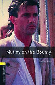 Oxford Bookworms Library: Level 1:: Mutiny on the Bounty