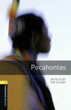 Oxford Bookworms Library: Level 1:: Pocahontas