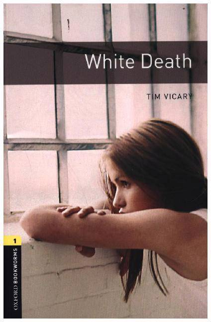 Oxford Bookworms Library: Level 1:: White Death audio CD pack