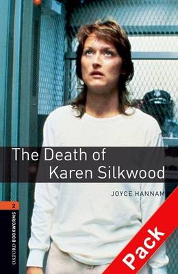 Oxford Bookworms Library: Level 2:: The Death of Karen Silkwood audio CD pack