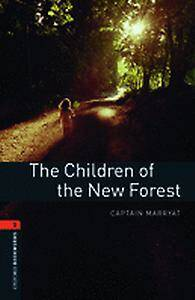 Oxford Bookworms Library: Level 2:: The Children of the New Forest
