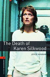 Oxford Bookworms Library: Level 2:: The Death of Karen Silkwood
