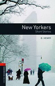 Oxford Bookworms Library: Level 2:: New Yorkers - Short Stories