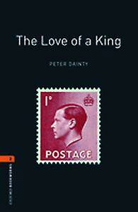 Oxford Bookworms Library: Level 2:: The Love of a King