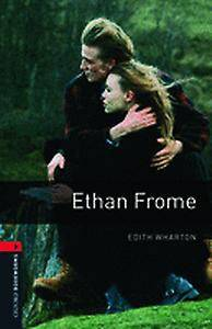 Oxford Bookworms Library: Ethan Frome