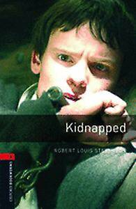 Oxford Bookworms Library: Level 3:: Kidnapped