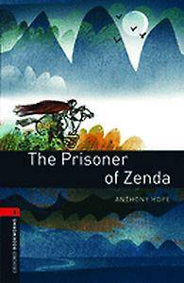 Oxford Bookworms Library: Level 3:: The Prisoner of Zenda