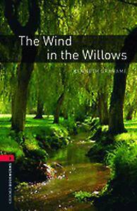 Oxford Bookworms Library: Level 3:: The Wind in the Willows