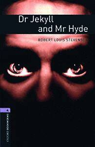 Oxford Bookworms Library: Level 4:: Dr Jekyll and Mr Hyde