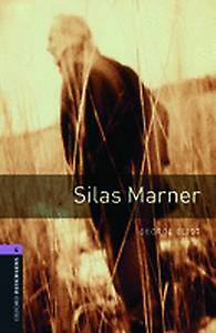 Oxford Bookworms Library: Level 4:: Silas Marner