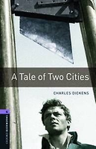 Oxford Bookworms Library: Level 4:: A Tale of Two Cities
