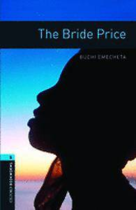 Oxford Bookworms Library: Level 5:: The Bride Price