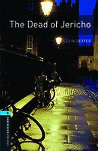 The Oxford Bookworms Library: Stage 5: The Dead of Jericho