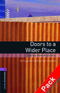 Oxford Bookworms Library: Level 4:: Doors to a Wider Place: Stories from Australia audio CD pack