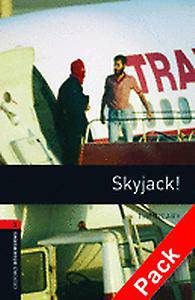 Oxford Bookworms Library: Level 3:: Skyjack! audio CD pack