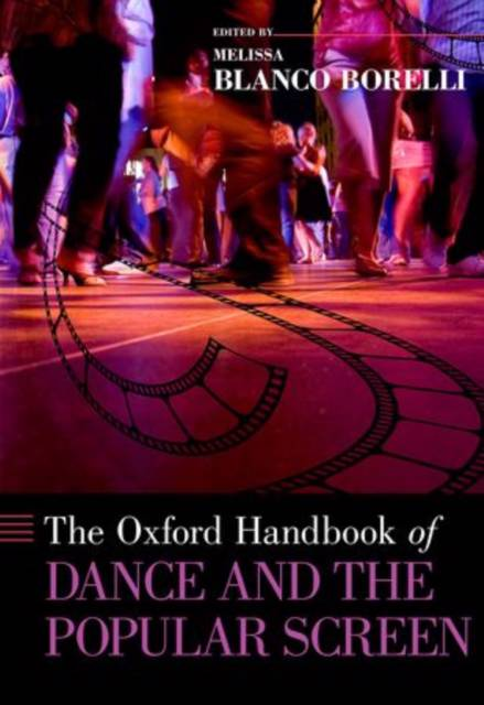 Oxford Handbook of Dance and the Popular Screen