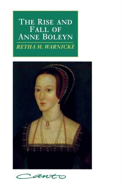 Rise and Fall of Anne Boleyn