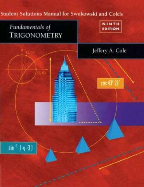 Student Solutions Manual for Fundamentals of Trigonometry