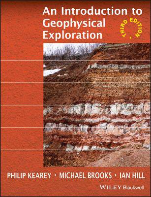 Introduction to Geophysical Exploration 3E