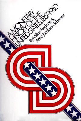 Monetary History of the United States, 1867-1960