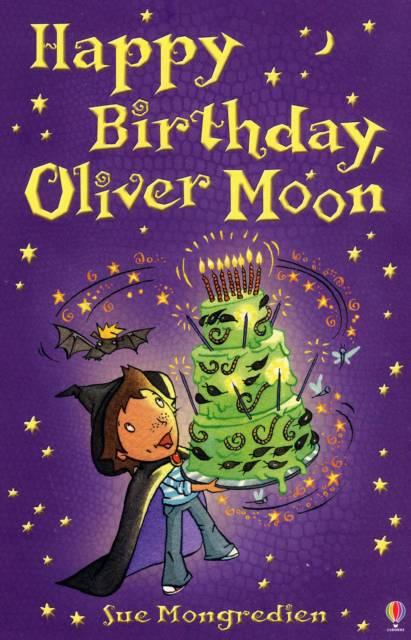 Happy Birthday Oliver Moon