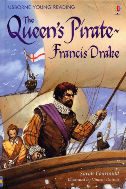 Queen's Pirate - Francis Drake