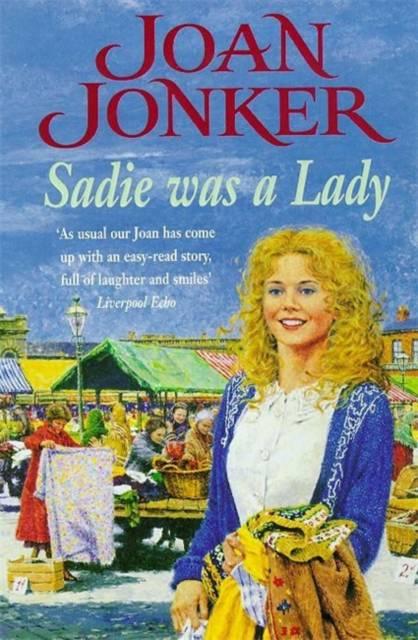 Sadie was a Lady