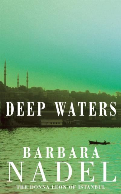 Deep Waters (Inspector Ikmen Mystery 4)