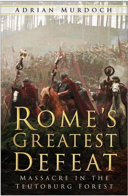 Rome's Greatest Defeat